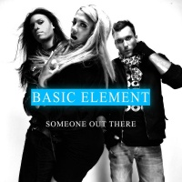 Basic Element - Someone Out There