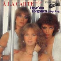 A La Carte - Have You Forgotten (Wolga Song) (Album)
