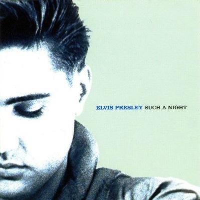 Elvis Presley - Such A Night : Essential Elvis Volume 6