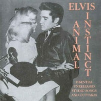 Elvis Presley - Animal Instinct