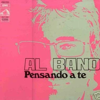 Al Bano Carrisi - Pensando A Te