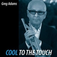 Greg Adams - Cool To The Touch