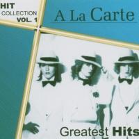 A La Carte - Greatest Hits - Hit Collection Vol.1 (Album)