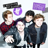 5 Seconds Of Summer - Don`t Stop