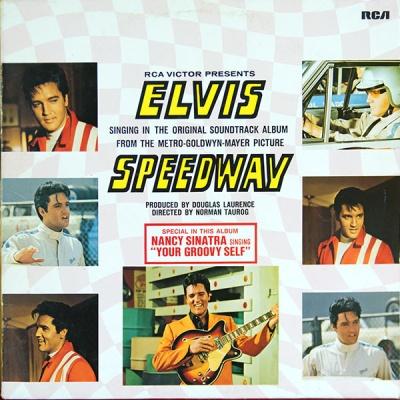 Elvis Presley - Speedway: Original Soundtrack Album (Album)