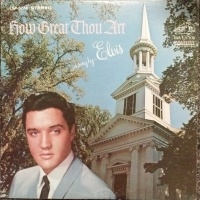Elvis Presley - How Great Thou Art (Album)