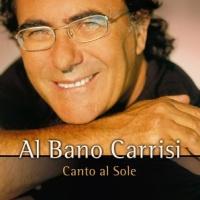 Al Bano Carrisi - Canto Al Sole