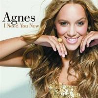 Agnes Carlsson - I Need You Now (CDS) (Album)