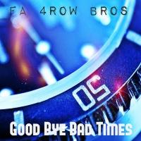 Albert One - Good Bye Bad Times