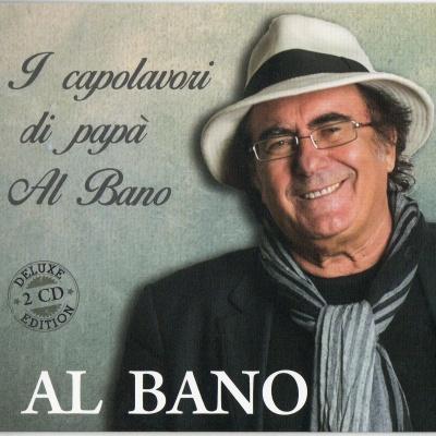 Al Bano Carrisi - I Capolavori Di Papа Al Bano CD2
