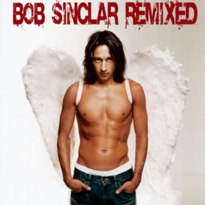 Bob Sinclar - Remixed (Album)