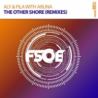 Aly & Fila - The Other Shore - Remixes