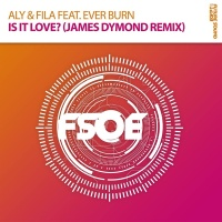 Aly & Fila - Is It Love? (James Dymond Remix)