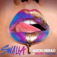 Jason Derulo feat. Nicki Minaj & Ty Dolla $ign - Swalla