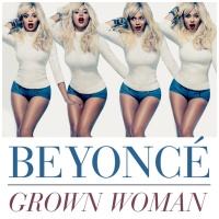 Beyonce - Grown Woman (Remixes)