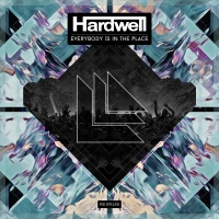 Hardwell - Everybody Is In The Place (Single)