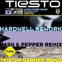 Hardwell - Love Comes Again / Flight 643 / Traffic (Single)