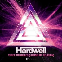 Hardwell - Three Triangles (Losing My Religion) (Single)