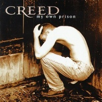 Creed (Rock Band) - My Own Prison (Album)