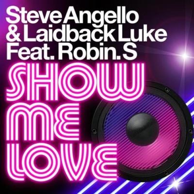 Hardwell - Show Me Love vs. Be (Single)