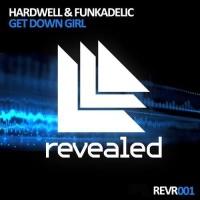 Hardwell - Get Down Girl (Single)