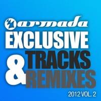 - Armada Exclusive Tracks & Remixes 2012 Vol. 2