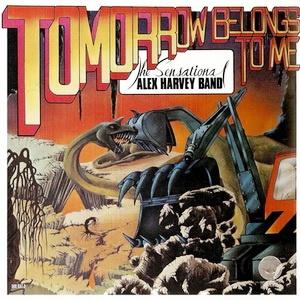 The Sensational Alex Harvey Band - Tomorrow Belongs To Me (Remastered) (Album)