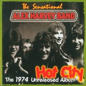 The Sensational Alex Harvey Band - Hot City (Album)