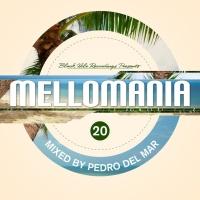 - Mellomania vol. 23 (Mixed By Pedro Del Mar)