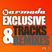 Mark Otten - Armada Exclusive Tracks & Remixes Vol. 3
