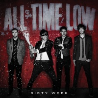 All Time Low - Dirty Work (Album)