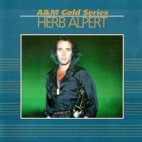 Herb Alpert - A&M Gold Series (Album)