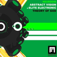 Слушать Abstract Vision & Abstract Vision & Elite Electronic - Theory Of God (Damien S Remix)