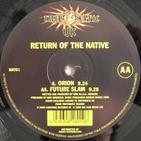 Слушать Return Of The Native - Orion