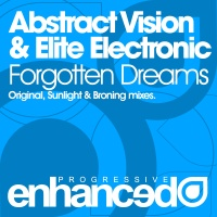 Слушать Abstract Vision & Abstract Vision & Elite Electronic - Forgotten Dreams (Original Mix)