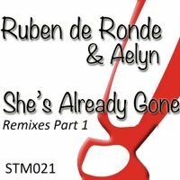 Слушать Aelyn & Ruben de Ronde - She's Already Gone (Wezz Devall Redub)