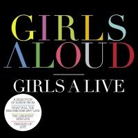 Girls Aloud - Girls A Live