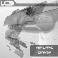 Слушать Airwave - Oyama (Alternative Mix)