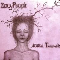 Слушать Zero People - Нежнее