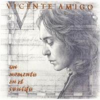 Слушать Vicente Amigo - Rocamador