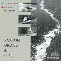 Al Di Meola - Passion, Grace & Fire (Album)