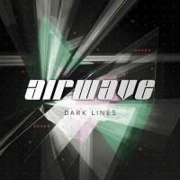 Airwave - Dark Lines (Album)