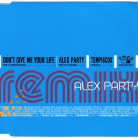 Alex Party - Don't Give Me Your Life (Remix) (CDM