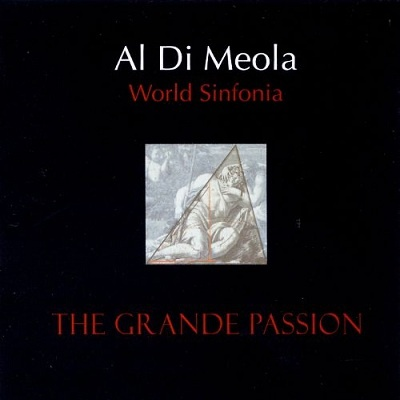 Al Di Meola - World Sinfonia - The Grande Passion (Album)