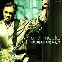 Al Di Meola - Consequence Of Chaos (Album)