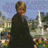 Karrin Allyson - From Paris To Rio