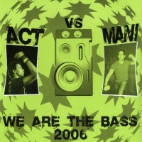 DJ Activator - We Are The Bass (Album)
