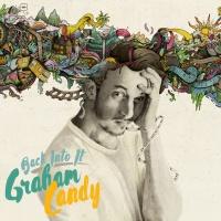 Graham Candy - Back Into It (Radio Edit)
