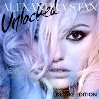 Alexandra Stan - Unlocked (Deluxe Edition) (Album)