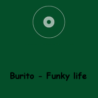 Burito - Funky Life